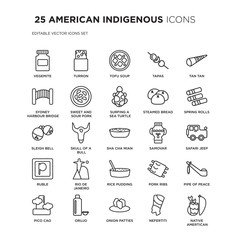 Set of 25 AMERICAN INDIGENOUS linear icons such as Vegemite, Turron, Tofu Soup, Tapas, Tan tan, Spring Rolls, Safari jeep, vector illustration of trendy icon pack. Line icons with thin line stroke.