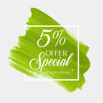 Sale special offer 5% off sign over brush acrylic stroke paint background vector. Perfect watercolor design for a shop and sale banners.