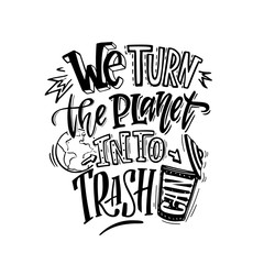 We torn the planet into trash can. Poster, concept of irresponsible consumption and pollution of the planet