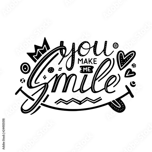 You Make Me Smile Inspirational Hand Draw Lettering Quote With Crown