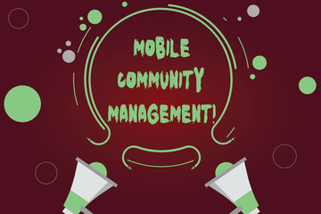 Handwriting text writing Mobile Community Management. Concept meaning building relationships with online community Two Megaphone and Circular Outline with Small Circles on Color Background