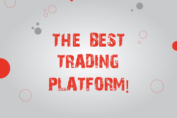 Text sign showing The Best Trading Platform. Conceptual photo Money stock exchange excellent application Blank Rectangle with Round Light Beam in Center and Various Size Circles