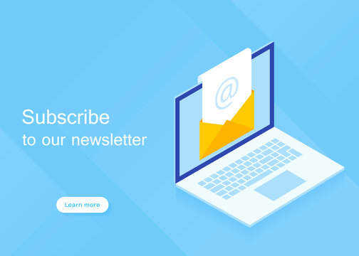 Subscribe to our newsletter. Isometric laptop with newsletter in open envelope. Modern vector illustration in isometric style