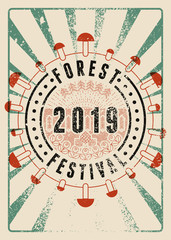 Forest Festival 2019 linear geometric pattern typographical vintage grunge style poster. Retro vector illustration.
