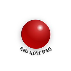 Red nose day on isolated white background. Holiday and Wallpaper concept