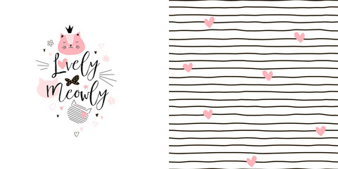 Graphic set of typographic illustration with funny cartoon cats heads and seamless pattern with stripes and hearts. Lovely girlish pink coloured vector graphic for apparel t-shirt print, textile