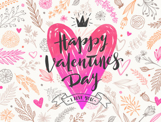 Happy Valentine's day - Greeting card. Brush calligraphy and hand drawn heart on floral pattern background. Vector illustration.