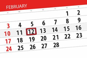 Calendar planner for the month february 2019, deadline day, 12, tuesday