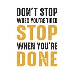 Don t Stop when your are tired good for print