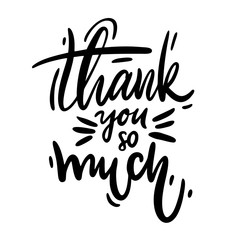 Thank you so much card. Hand drawn greetings lettering. Modern brush calligraphy.