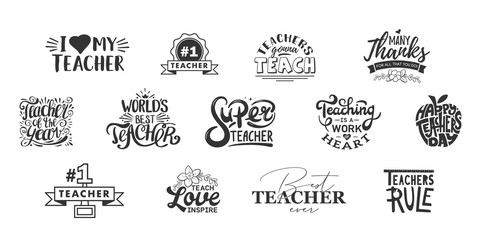 Happy teachers day lettering and typography quote. World best teacher badges for gift, design holiday cards and print.