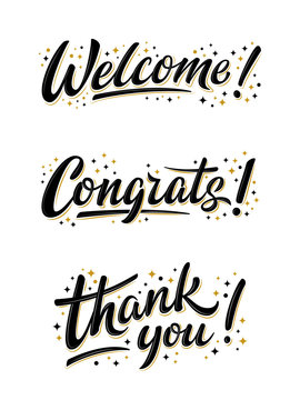 Welcome, Congrats ans thank you bulk lettering signs. Set of vector handwritten brush lettering signs on white. Text for postcard, T-shirt print design, banner, poster, web, icon, invitation, promo.
