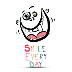 Smile Every Day Slogan with Crazy Face Isolated on White Background - Vector