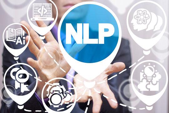 NLP - Neuro Linguistic Programming concept.