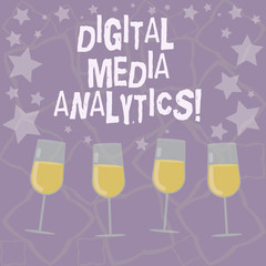 Writing note showing Digital Media Analytics. Business photo showcasing Analysis of information flowing from a business Filled Cocktail Wine Glasses with Scattered Stars as Confetti Stemware