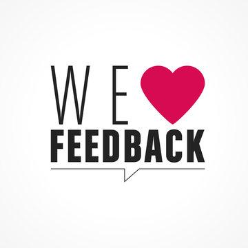 we love feedback