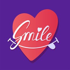 smile Inspirational hand draw lettering text with heart