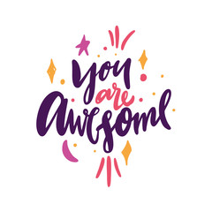You are awesome hand drawn vector illustration. Happy Valentines day card.