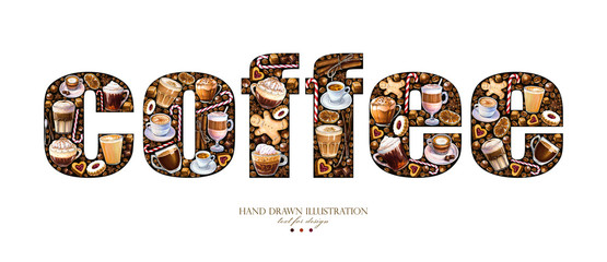 Inscription Coffee on a white background. Created letters from coffee drinks, grains, cookies. Illustration for menu, signage and benner.