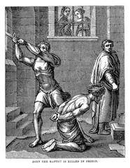 John the baptist is killed in prison