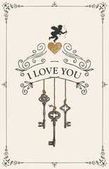 Vector greeting card with keys, heart and cupid. Romantic Valentine card with inscription I Love you in frame with curls in vintage style