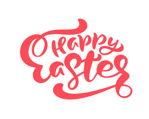 Red happy Easter Hand drawn calligraphy and brush pen lettering. design for holiday greeting card and invitation of the happy Easter day