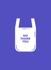 No Plastic Bag Motivation Poster. Plastic Free Banner Design Concept. Vector Illustration.