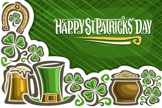 Vector greeting card for Saint Patrick's Day, poster with copy space for congratulation message, lettering for words happy st. patrick's day, mug with foamy beer, leprechaun hat, pot with golden coins