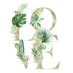 Tropical exotic watercolor floral illustration - LOVE arrangement banner with gold texture letters, for wedding stationary, greetings, wallpapers, fashion, background. Palm, fern, banana, green leaves