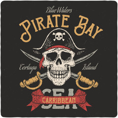 Pirate nautical logo. Vintage poster or t-shirt design with hand drawn illustration of pirate skull.