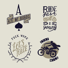 Vintage motorcycle t-shirt design set - Ace of roads, Ride fast - die young, Fuck work - let's race, Stay wild. Biker prints