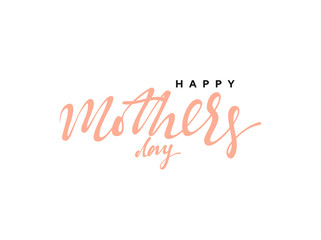 Happy Mother's Day. Lettering calligraphy hand drawn. Isolated inscription on white background vector illustration.