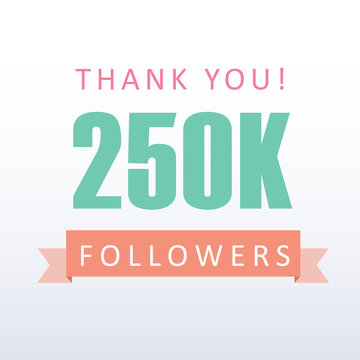 250K followers Thank you number with banner- social media gratitude