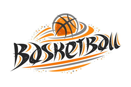 Vector logo for Basketball sport, contour illustration of flying ball in ring, original decorative brush typeface for word basketball, simplistic cartoon sports banner with lines and dots on white.