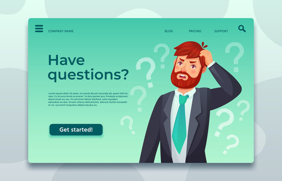 Online support landing page. Have questions web page, male asking question and help difficult decide vector template illustration