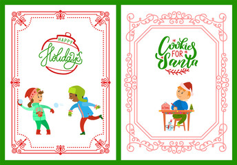 Happy holidays and cookies for Santa lettering on greeting cards in frame, children playing snowballs vector. Boy writing letter with New year wishes