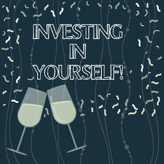 Writing note showing Investing In Yourself. Business photo showcasing Learning new skill Developing yourself professionally Filled Wine Glass for Celebration with Scattered Confetti photo