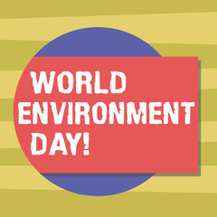 Text sign showing World Environment Day. Conceptual photo awareness and the protection of our environment Blank Rectangular Color Shape with Shadow Coming Out from a Circle photo
