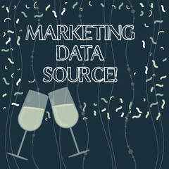 Writing note showing Marketing Data Source. Business photo showcasing connection set up to a database from a server Filled Wine Glass for Celebration with Scattered Confetti photo