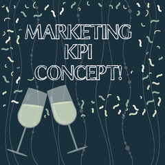 Writing note showing Marketing Kpi Concept. Business photo showcasing measure efficiency of campaigns in marketing channels Filled Wine Glass for Celebration with Scattered Confetti photo