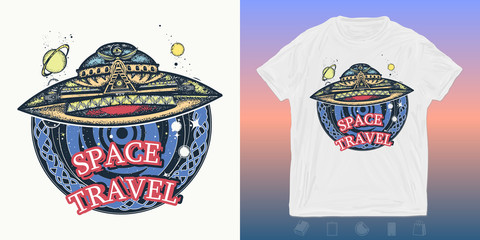 Ufo space ship and universe . Print for t-shirts and another, trendy apparel design. Paranormal activity, first contact alien
