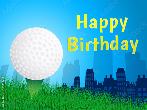 Happy Birthday Golfing Message As Surprise Greeting For Golfer