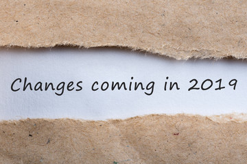 changes is coming in 2019. text in message in brown torn envelope