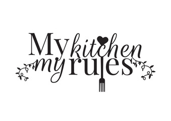 Lamas personalizadas para cocina con tu foto Wording Design, My Kitchen My Rules, Wall Decals, Art Decor, Wall Design illustration isolated on white background