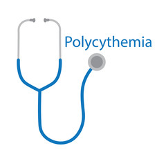 Polycythemia word and stethoscope icon- vector illustration