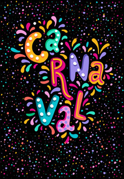 Hand drawn vector Carnaval Lettering with Flashes of firework, colorful confetti. Festive title, headline banner.