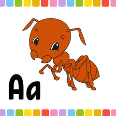Brown ant. Animal alphabet. Zoo ABC. Cartoon cute animals isolated on white background. For kids education. Learning letters. Vector illustration.