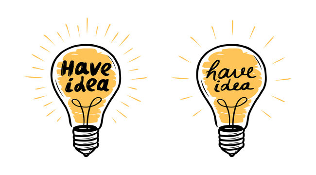 Light bulb. Have idea, lightbulb banner. Lettering vector illustration