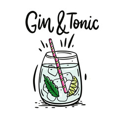 Classic cocktail Gin and tonic. Hand drawn vector illustration and lettering.