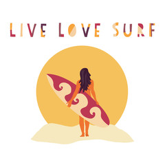 Live Love Surf Surfer girl hand drawn vector illustration. Woman with surfboard in front of beach sunset. Surfing slogan: live, love and surf. Typography, t-shirt, poster, banner, flyer, postcard.